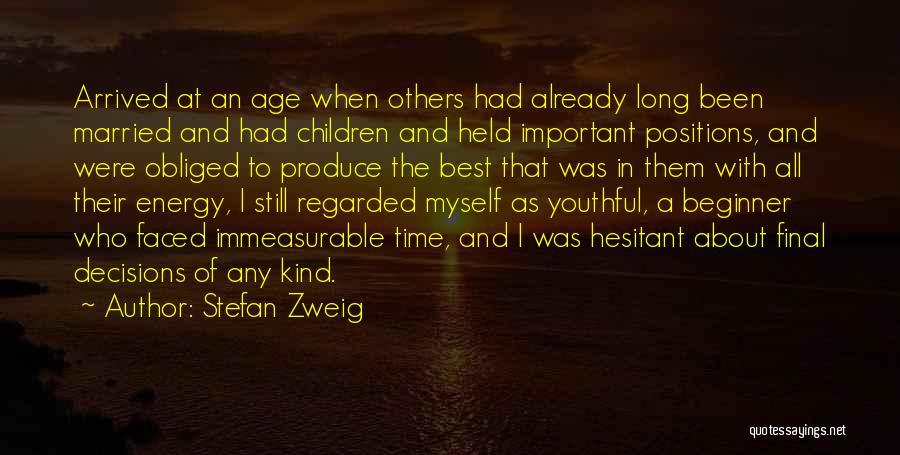 Stefan Zweig Quotes 448553
