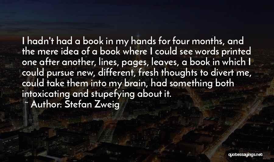 Stefan Zweig Quotes 580474