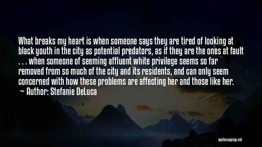 Stefanie DeLuca Quotes 2197090
