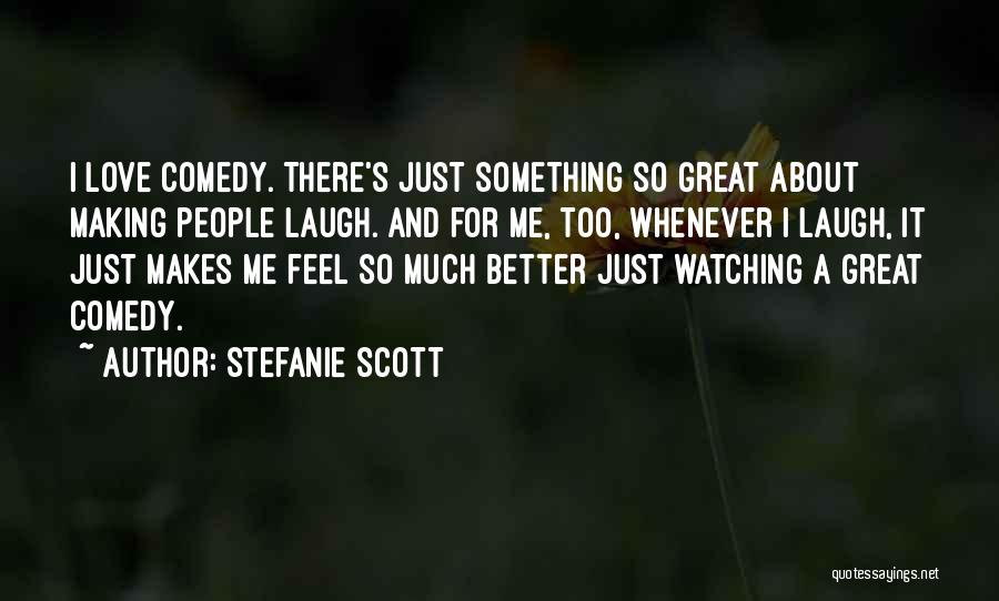Stefanie Scott Quotes 1573227