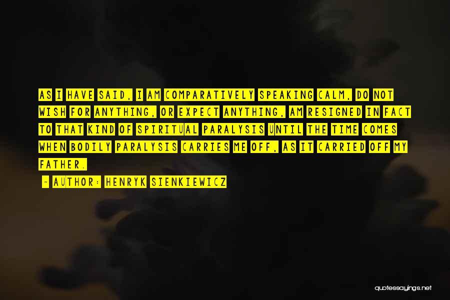Steidl Quotes By Henryk Sienkiewicz