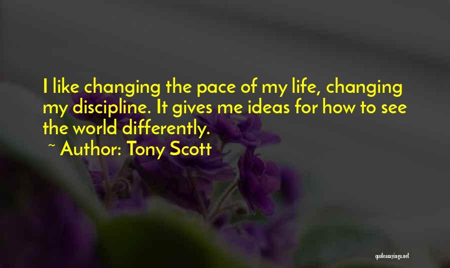Steidl Quotes By Tony Scott