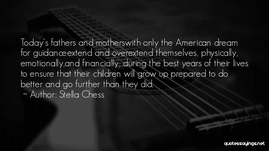 Stella Chess Quotes 1289896