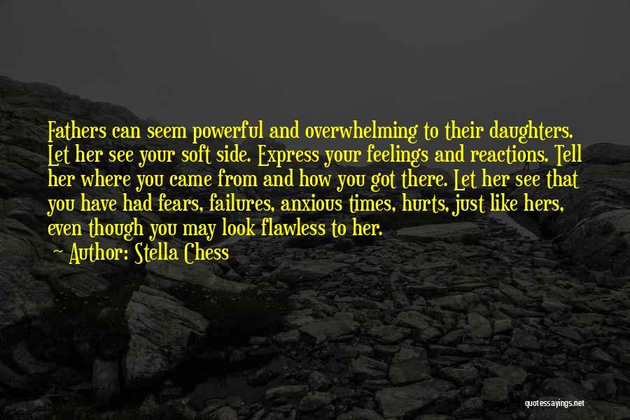 Stella Chess Quotes 194891