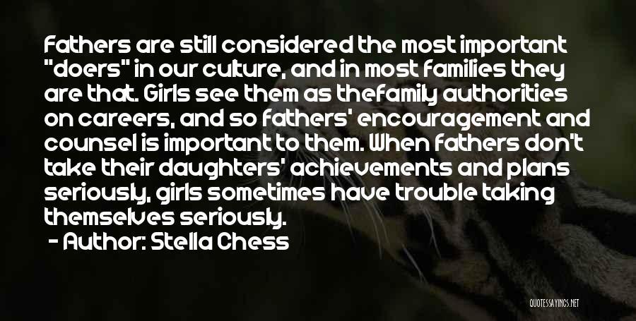 Stella Chess Quotes 407636