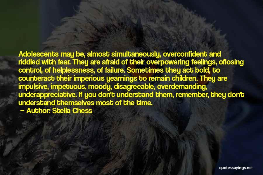 Stella Chess Quotes 744959