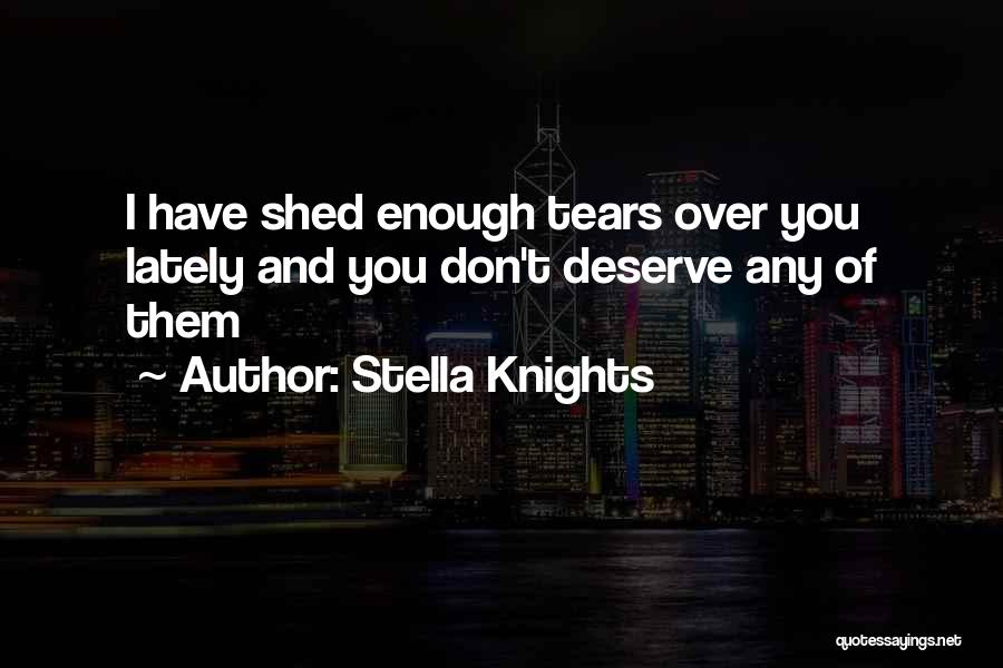 Stella Knights Quotes 500366