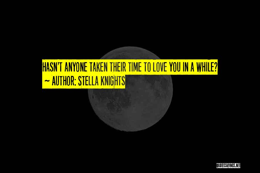 Stella Knights Quotes 834405