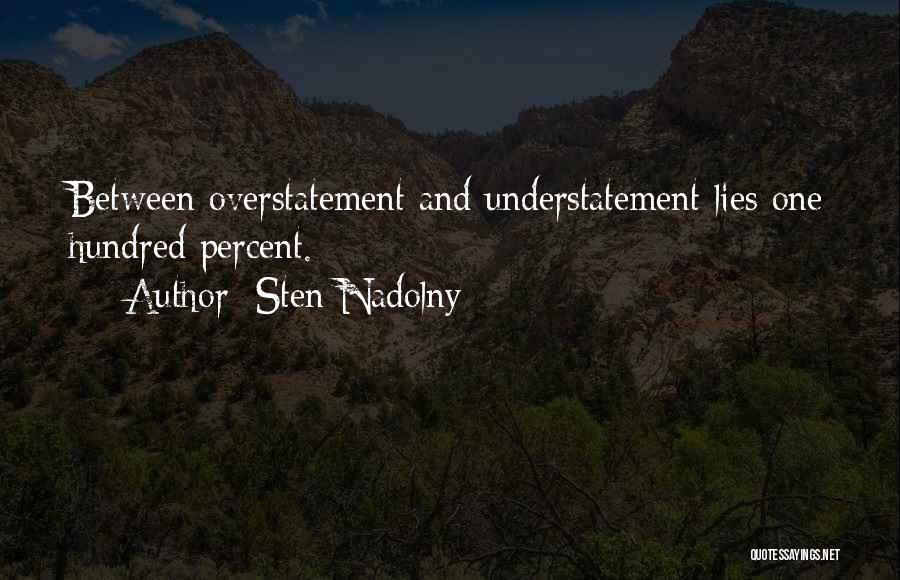 Sten Nadolny Quotes 2100626