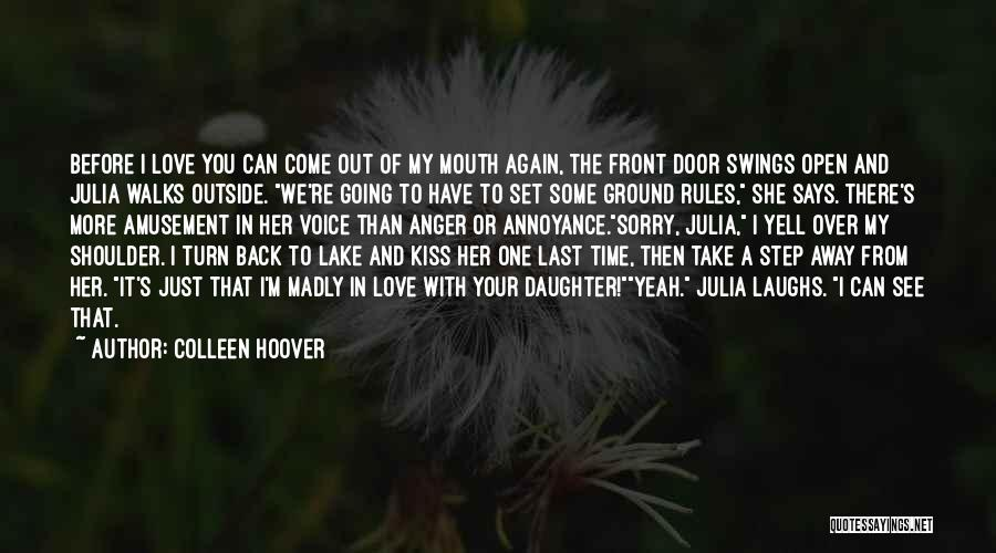 Step Daughter Love Quotes By Colleen Hoover