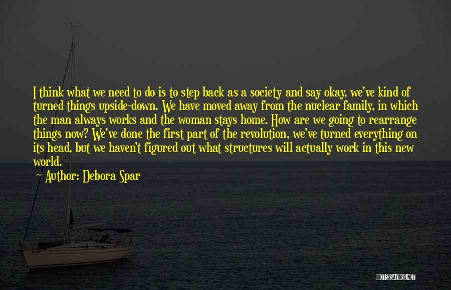 Step Up 4 Revolution Quotes By Debora Spar