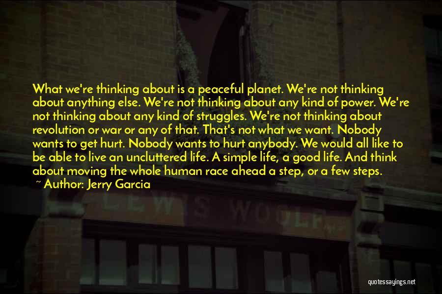Step Up 4 Revolution Quotes By Jerry Garcia