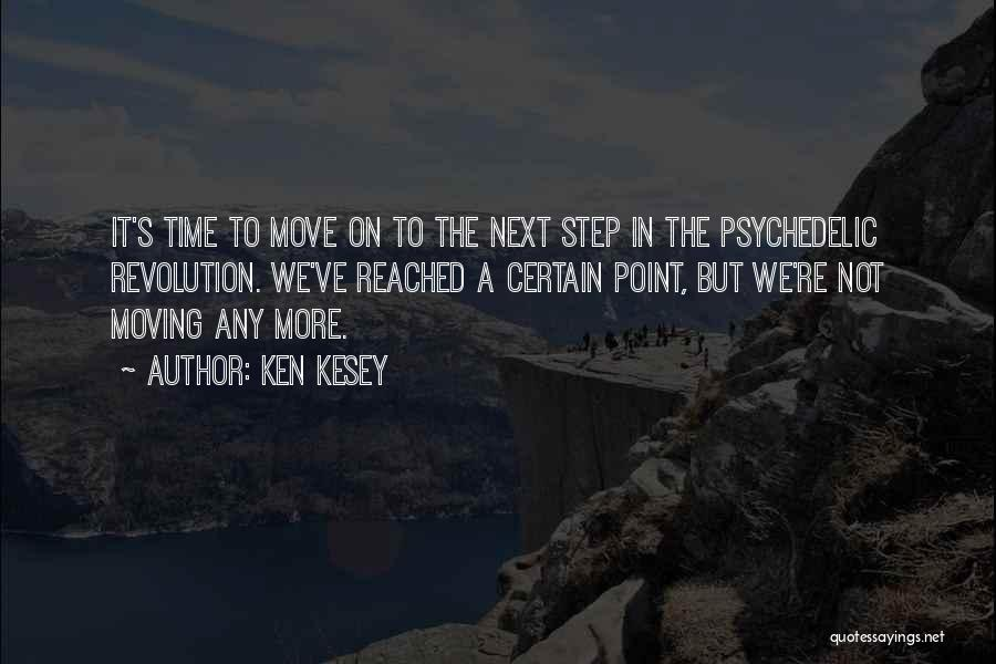 Step Up 4 Revolution Quotes By Ken Kesey