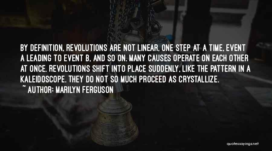 Step Up 4 Revolution Quotes By Marilyn Ferguson