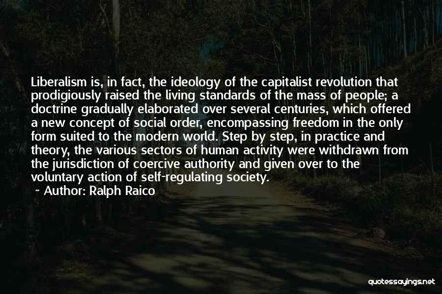 Step Up 4 Revolution Quotes By Ralph Raico