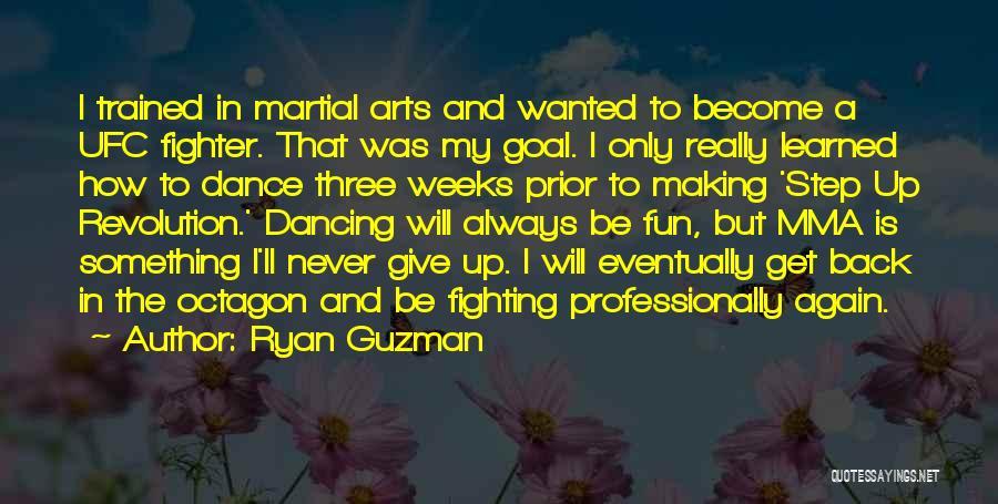 Step Up 4 Revolution Quotes By Ryan Guzman