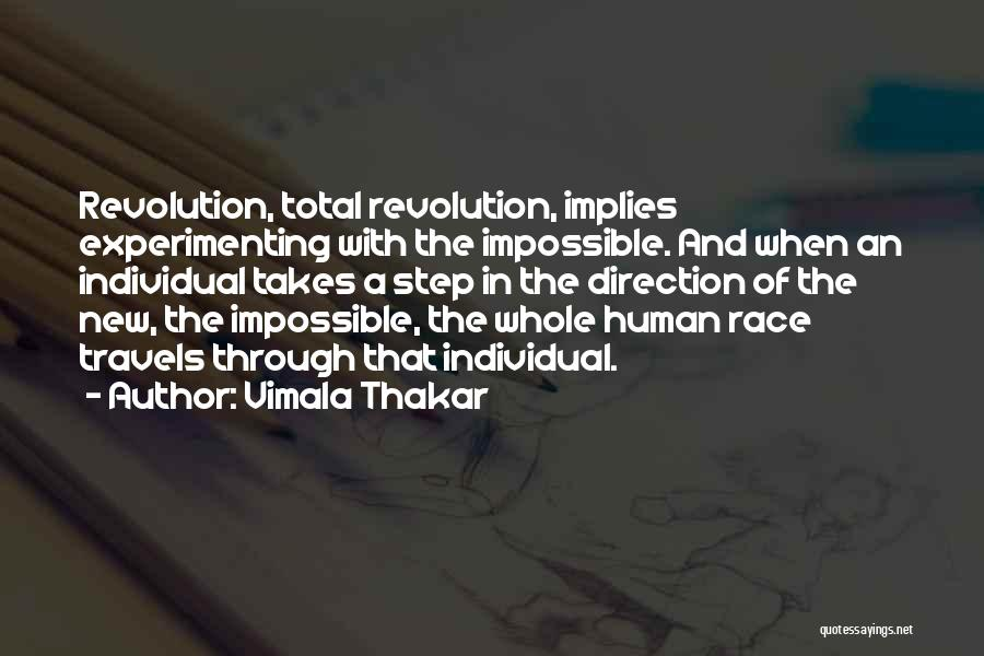 Step Up 4 Revolution Quotes By Vimala Thakar
