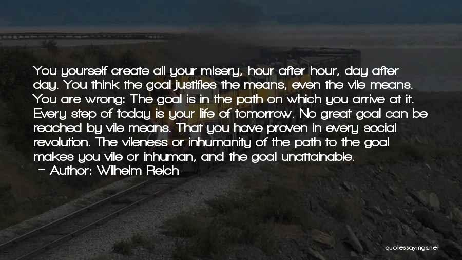Step Up 4 Revolution Quotes By Wilhelm Reich