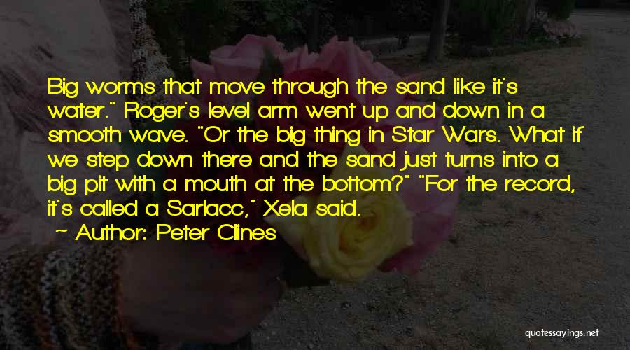 Step Up Or Step Down Quotes By Peter Clines