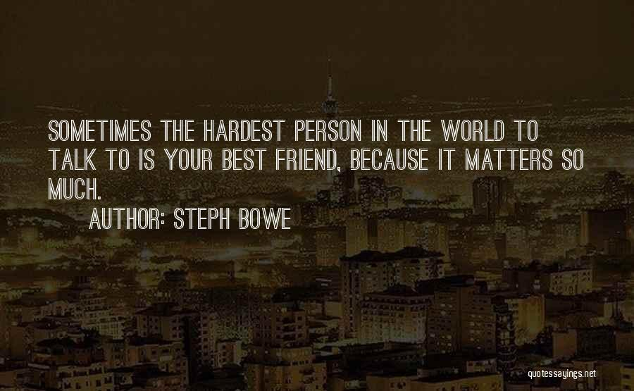 Steph Bowe Quotes 1635134