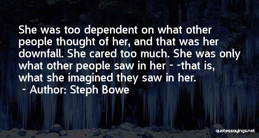 Steph Bowe Quotes 163720