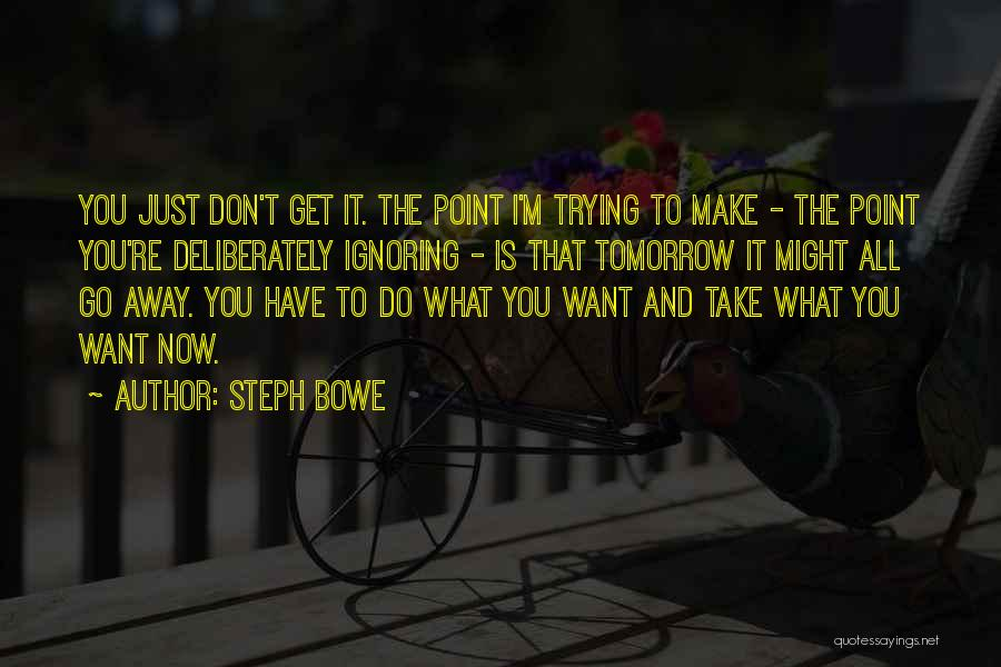 Steph Bowe Quotes 1766083