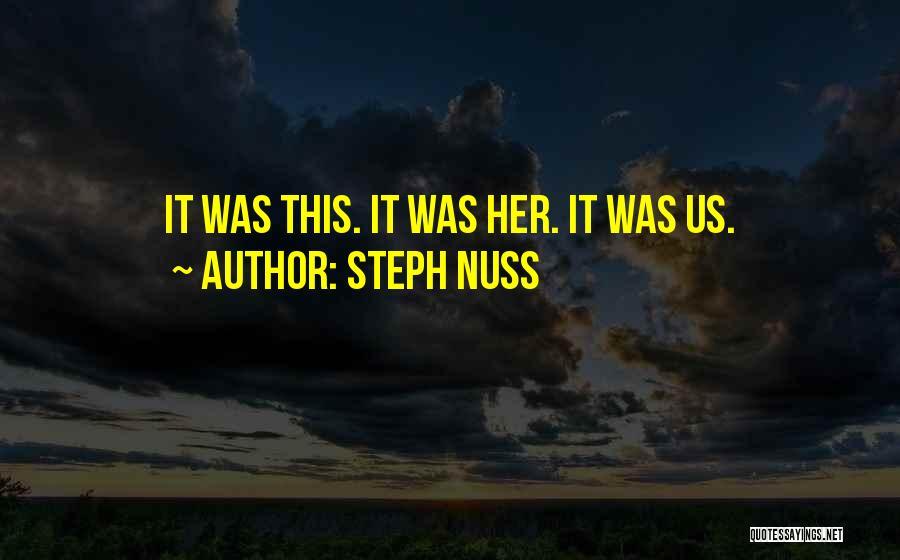 Steph Nuss Quotes 1155860