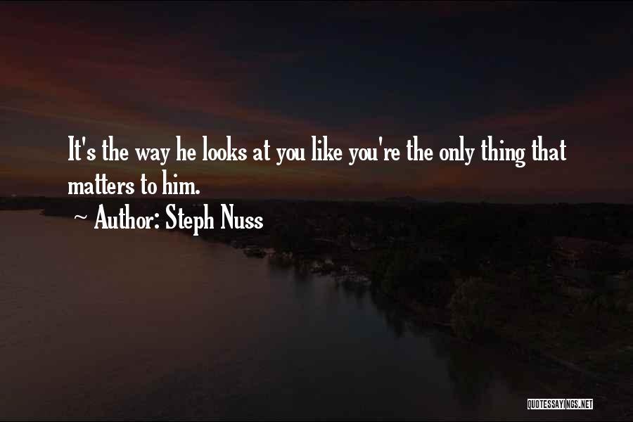 Steph Nuss Quotes 1162483