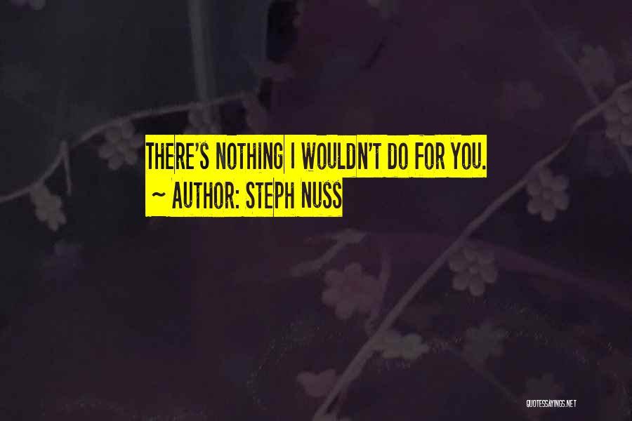 Steph Nuss Quotes 2138532