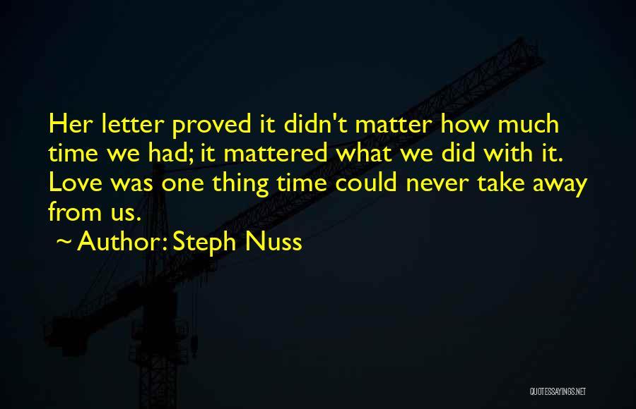 Steph Nuss Quotes 349164