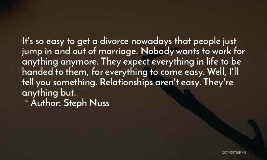 Steph Nuss Quotes 353329