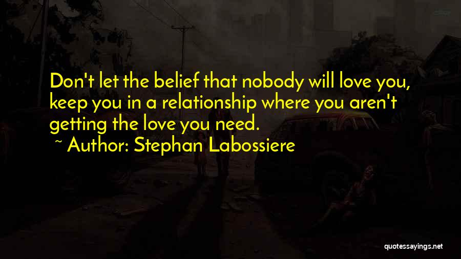 Stephan Labossiere Quotes 1471117