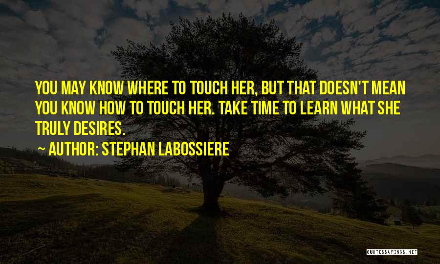 Stephan Labossiere Quotes 1864777