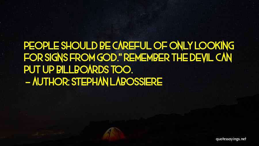 Stephan Labossiere Quotes 2027563