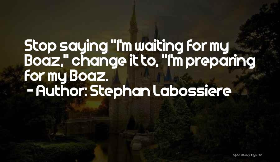 Stephan Labossiere Quotes 2181760