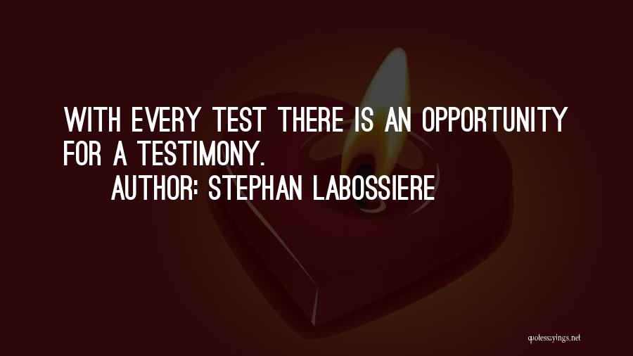 Stephan Labossiere Quotes 281064