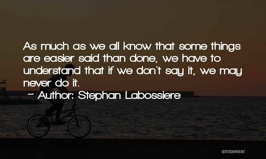 Stephan Labossiere Quotes 316386