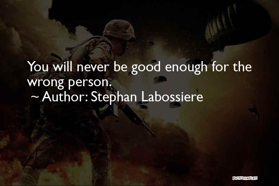Stephan Labossiere Quotes 317434