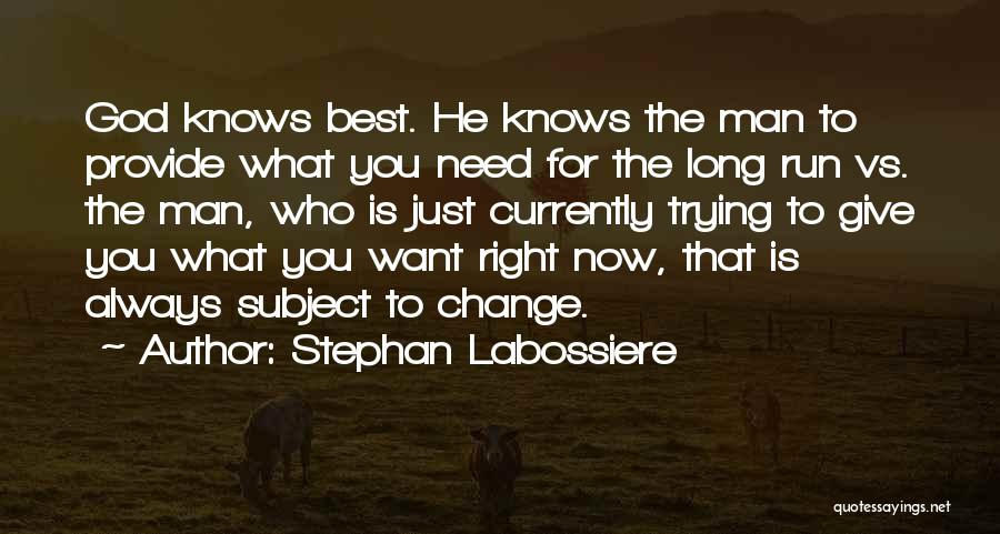 Stephan Labossiere Quotes 556916