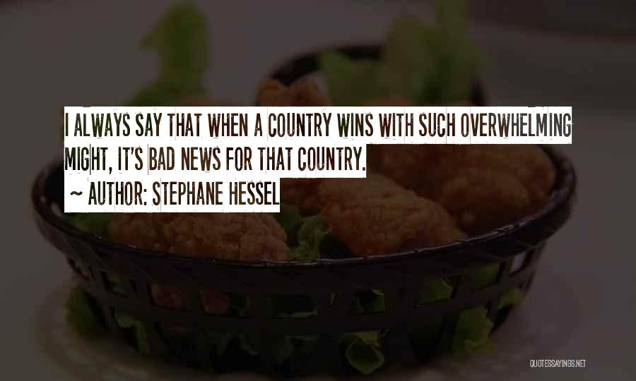 Stephane Hessel Quotes 348632
