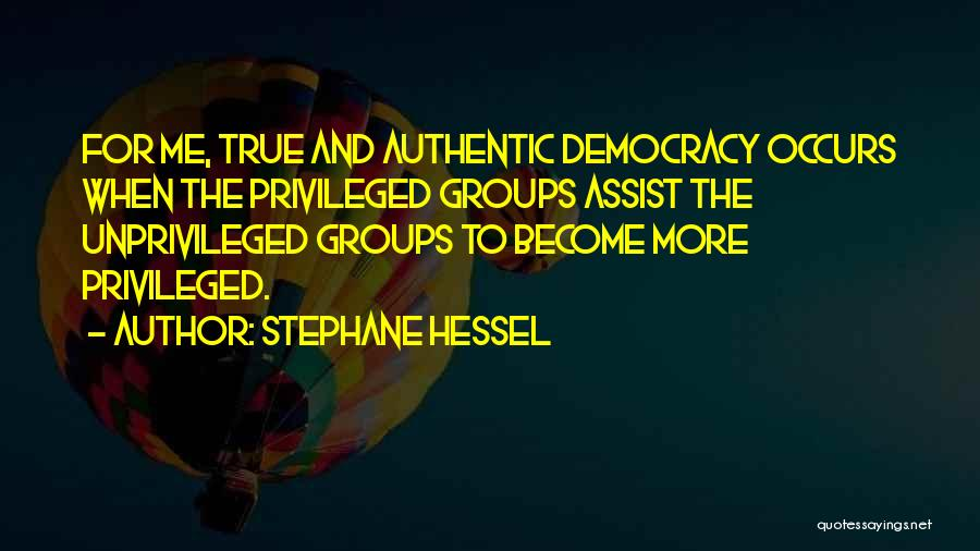 Stephane Hessel Quotes 669681