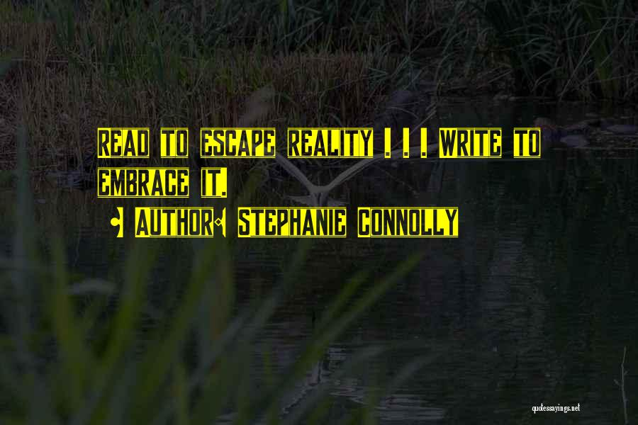 Stephanie Connolly Quotes 1408552