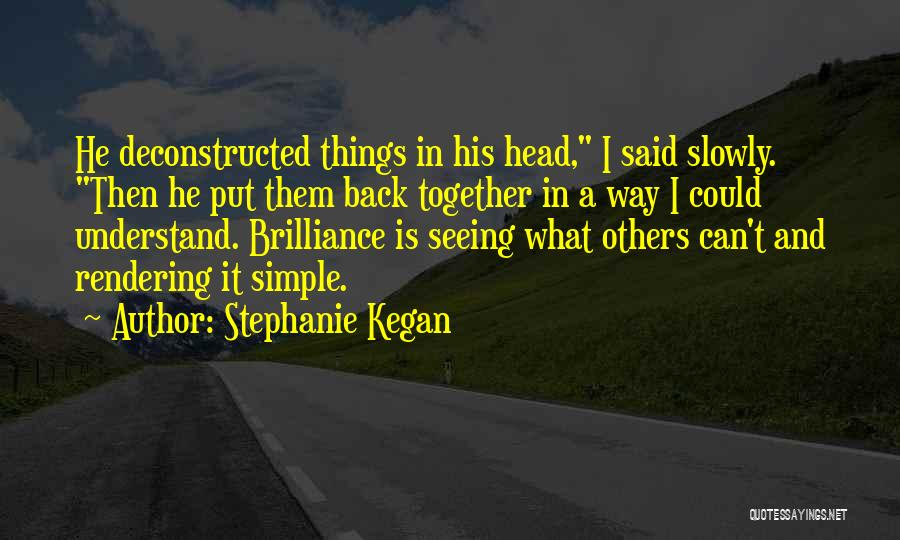 Stephanie Kegan Quotes 1254789