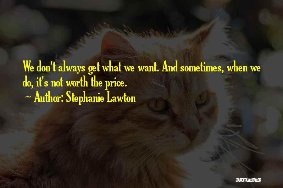 Stephanie Lawton Quotes 2139281