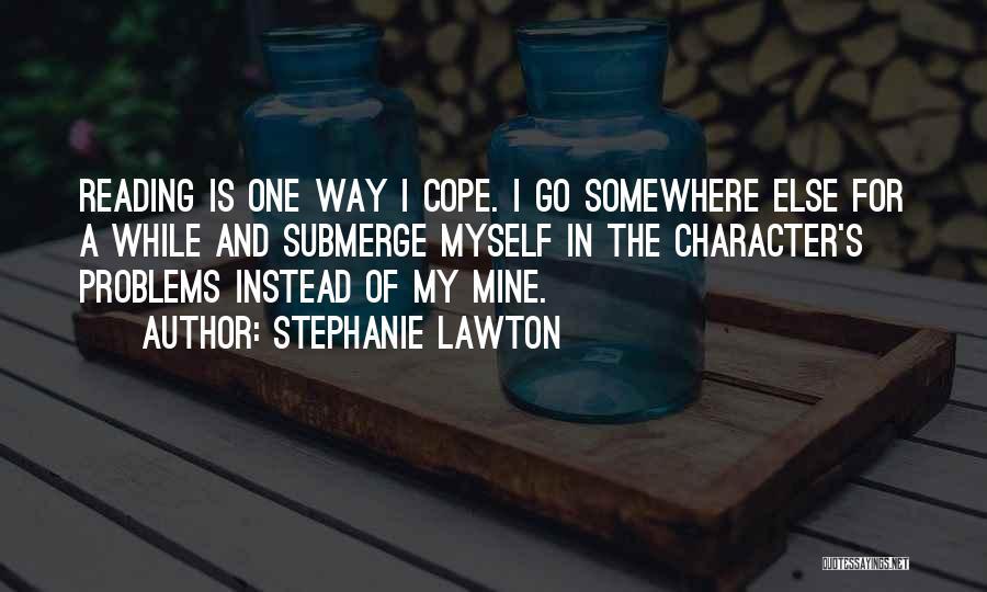 Stephanie Lawton Quotes 395782