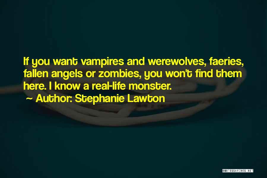 Stephanie Lawton Quotes 966405