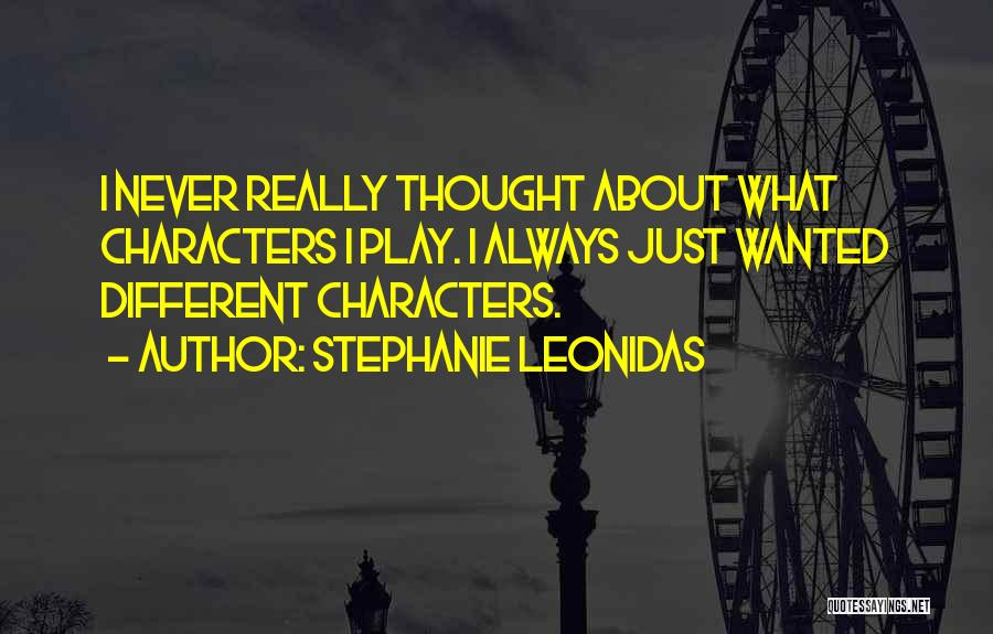 Stephanie Leonidas Quotes 702584