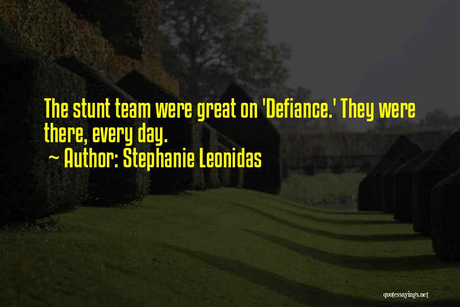 Stephanie Leonidas Quotes 92698