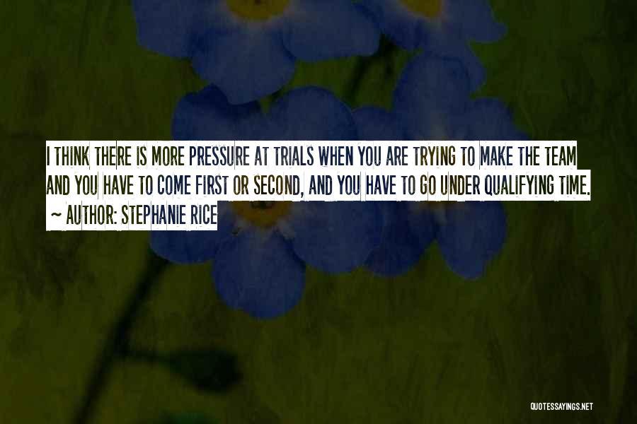 Stephanie Rice Quotes 1331954
