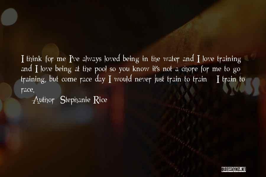 Stephanie Rice Quotes 207028